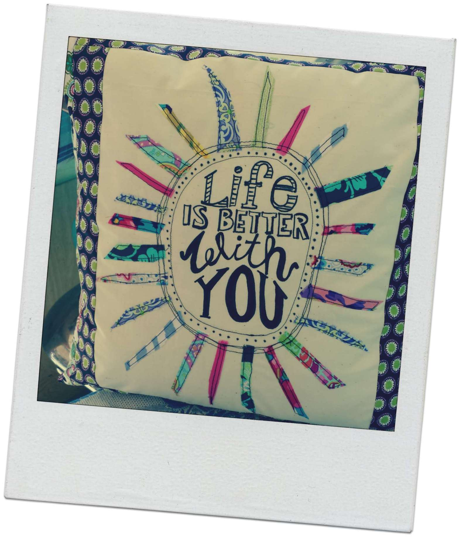 Stephanie Macera, lolovingcolor.net life is better with you scrap pillow